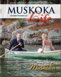 Muskoka Life – MUSKOKA IS ETCHED ON HIS  HEART